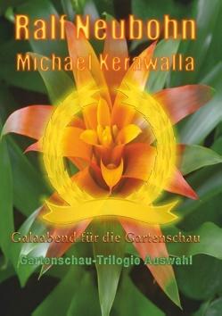 Galaabend für die Gartenschau von Kerawalla,  Michael, Neubohn,  Ralf
