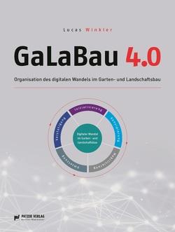 GaLaBau 4.0 von Winkler,  Lucas