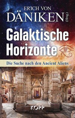 Galaktische Horizonte von Däniken,  Erich von