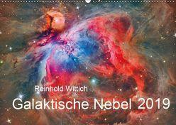 Galaktische Nebel (Wandkalender 2019 DIN A2 quer) von Wittich,  Reinhold