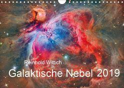 Galaktische Nebel (Wandkalender 2019 DIN A4 quer) von Wittich,  Reinhold