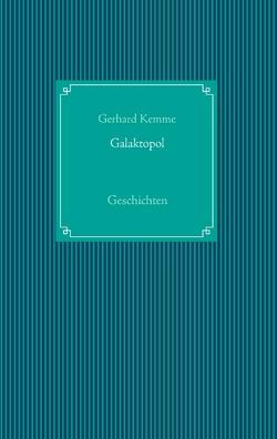 Galaktopol von Kemme,  Gerhard