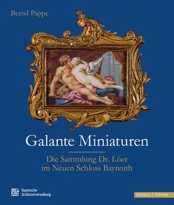 Galante Miniaturen von Bayerische Schösserverwaltung, Pappe,  Bernd