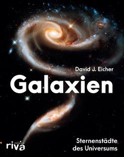 Galaxien von Eicher,  David J.