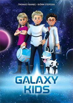 Galaxy Kids von Franke,  Thomas, Steffens,  Björn