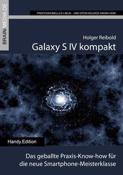 Galaxy S 4 kompakt von Reibold,  Holger