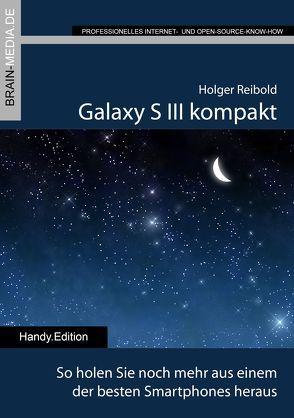 Galaxy S3 kompakt von Reibold,  Holger