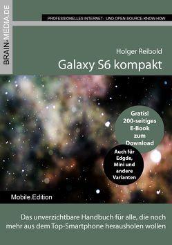 Galaxy S6 kompakt von Reibold,  Holger