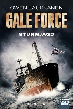 Gale Force – Sturmjagd von Bauche-Eppers,  Eva, Laukkanen,  Owen