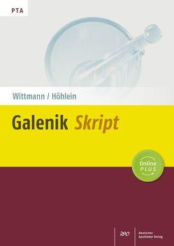 Galenik-Skript von Höhlein,  Mathias, Wittmann,  Jutta