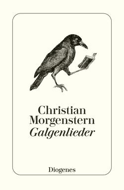 Galgenlieder von Morgenstern,  Christian, Strich,  Christian