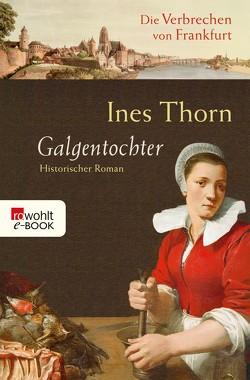 Galgentochter von Thorn,  Ines