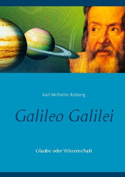 Galileo Galilei von Rosberg,  Karl-Wilhelm