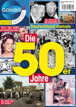 Galileo Magazin SPECIAL HISTORY: Die 50er Jahre von Buss,  Oliver