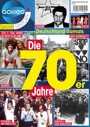 Galileo Magazin SPECIAL HISTORY: Die 70er Jahre von Buss,  Oliver