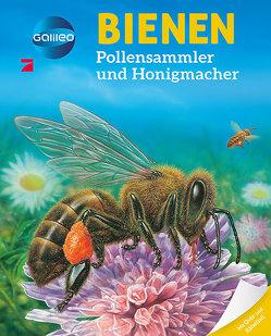 Galileo Wissen: Bienen von Beaumont,  Emilie, Boccador,  Sabine