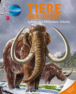 Galileo Wissen: Tiere der Urzeit von Beaumont,  Emilie, Vandewièle,  Agnès