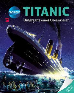Galileo Wissen: Titanic von Boccador,  Sabine