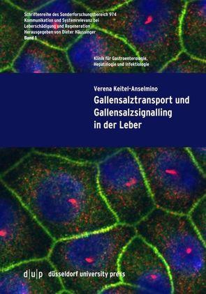 Gallensalztransport und Gallensalzsignalling in der Leber von Keitel-Anselmino,  Verena