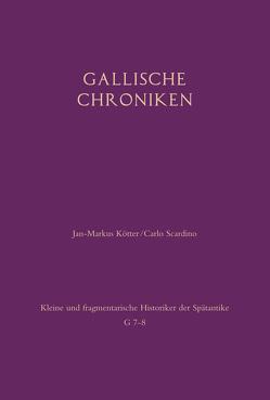 Gallische Chroniken von Kötter,  Jan-Markus, Scardino,  Carlo