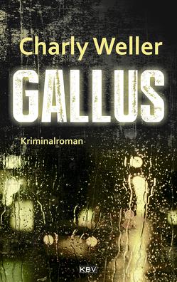 Gallus von Weller,  Charly