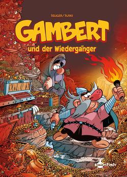 Gambert. Band 3 von Seliger,  Dirk, Suski,  Jan