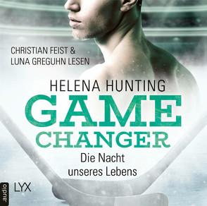 Game Changer – Die Nacht unseres Lebens von Feist,  Christian, Greguhn,  Luna, Hunting,  Helena