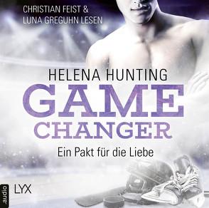 Game Changer – Ein Pakt für die Liebe von Feist,  Christian, Greguhn,  Luna, Hunting,  Helena