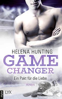 Game Changer – Ein Pakt für die Liebe von Hunting,  Helena