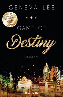 Game of Destiny von Lee,  Geneva, Seydel,  Charlotte