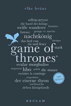 Game of Thrones. 100 Seiten von Brüns,  Elke