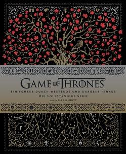 Game of Thrones: Ein Führer durch Westeros und darüber hinaus – die vollständige Serie von McNutt,  Myles, Montainbeau,  Robert