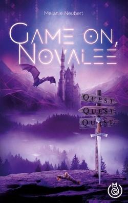 Game On, Novalee von Neubert,  Melanie