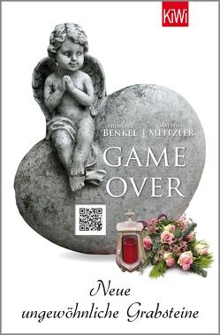 Game Over von Benkel,  Thorsten, Meitzler,  Matthias