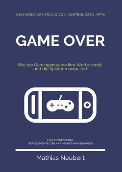 Game Over von Neubert,  Mathias