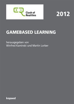 Gamebased Learning von Kaminski,  Winfred, Lorber,  Martin