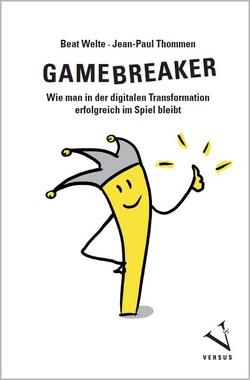 Gamebreaker von Schmidt,  Achim, Thommen,  Jean-Paul, Welte,  Beat