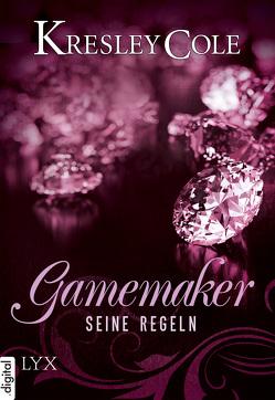Gamemaker – Seine Regeln von Cole,  Kresley, Oder,  Bettina