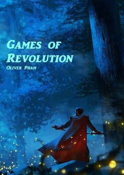 Games of Revolution von Pham,  Oliver