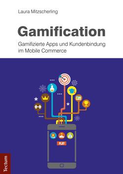Gamification von Mitzscherling,  Laura