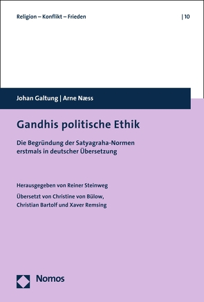 Gandhis politische Ethik von Galtung,  Johan, Naess,  Arne