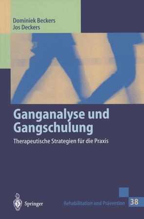 Ganganalyse und Gangschulung von Beckers,  Dominiek, Cluitmans,  J., Deckers,  Jos, Gröschl-Willems,  P.J., Pons,  C.
