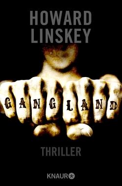 Gangland von Linskey,  Howard, Lösch,  Conny