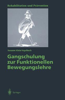 Gangschulung zur Funktionellen Bewegungslehre von Klein-Vogelbach,  Susanne