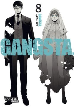 Gangsta. 8 von Bartholomäus,  Gandalf, Kohske