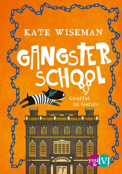 Gangster School von Link,  Michaela, Wiseman,  Kate
