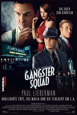 Gangster Squad von Lieberman,  Paul, Tepper,  Alan