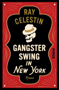 Gangsterswing in New York von Celestin,  Ray, Willems,  Elvira