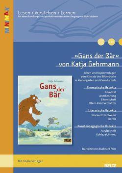 'Gans der Bär' im Unterricht von Burkhard,  Fries