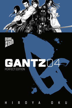 Gantz 4 von Oku,  Hiroya